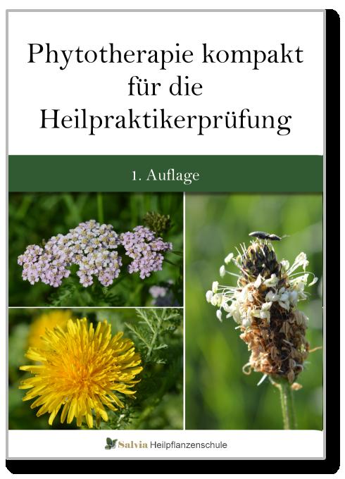Phytotherapie kompakt für die Heilpraktikerprüfung eBook